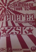 25.10.2002 – Venerea / ZSK – Düsseldorf Juicy Bar