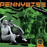 Pennywise – From the Ashes (2003, Epitaph Records)