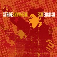 Strike Anywhere – Exit English (2003, Jade Tree)