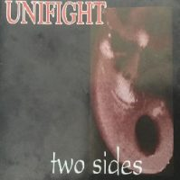 Unifight – Two Sides (2003, PCS Records)