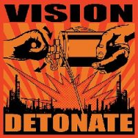 Vision – Detonate (2003, I Scream Records)