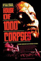 House of 1000 Corpses – Haus der 1000 Leichen (USA 2003)