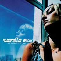 Vanilla Sky – Waiting for Something (2004, Wynona Records)