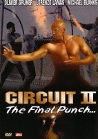 Circuit II – The Final Punch (USA 2002)