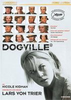 Dogville (DK/FIN/N/S/GB/D/F/NL 2003)