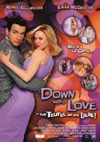 Down with Love – Zum Teufel mit der Liebe! (USA 2003)