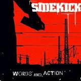 Sidekick – Words and Action (2004, Dead Serious Records)