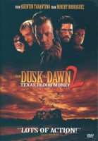 From Dusk Till Dawn 2 – Texas Blood Money (USA 1999)