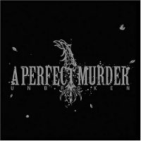 A Perfect Murder – Unbroken (2004, Victory Records)