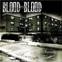 Blood for Blood – Serenity (2004, Thorp Records/I Scream Records)