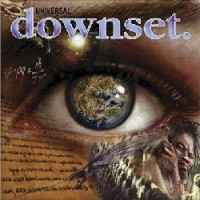 Downset – Universal (2004, Hawino Records/Liquid 8 Records)
