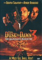 From Dusk Till Dawn 3 – The Hangman´s Daughter (USA 2000)
