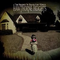 Hawthorne Heights – The Silence in Black and White (2004, Victory Records)