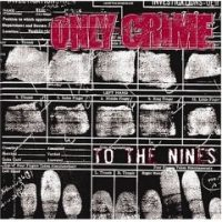 Only Crime – To the Nines (2004, Fat Wreck)