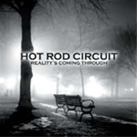 Hot Rod Circuit – Reality's Coming Through (2004, Vagrant Records)