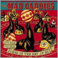 Mad Caddies – Live From Toronto: Songs in the Key of Eh! (2004, Fat Wreck)
