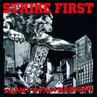 Strike First – Chant Down Babylon (2004, Crucial Response Records)