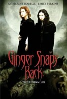 Ginger Snaps Back – The Beginning (CAN 2004)