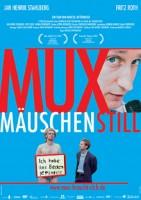Muxmäuschenstill (D 2004)