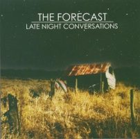 The Forecast – Late Night Conversations (2005, Victory Records)