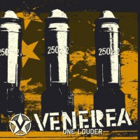 Venerea – One Louder (2005, Bad Taste Records)