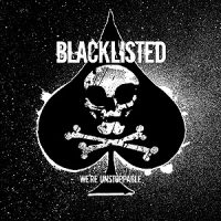 Blacklisted – We're Unstoppable (2005, Reflections Records)
