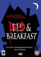Dead & Breakfast – Hotel Zombie (USA 2004)