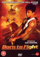 Born to Fight (T 2004)