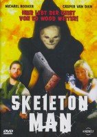 Skeleton Man (USA 2004)