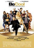 Be Cool – Jeder ist auf der Suche nach dem nächsten Hit (USA 2005)