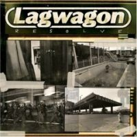Lagwagon – Resolve (2005, Fat Wreck)