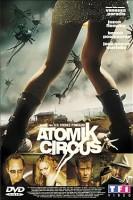 Atomik Circus (F/GB/D 2004)