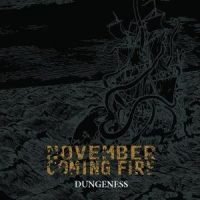 November Coming Fire – Dungeness (2006, Reflections Records)