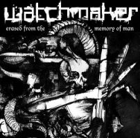 Watchmaker – Erased From the Memory of Man (2006, Earache Records)