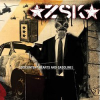 ZSK – Discontent Hearts and Gasoline (2006, Hamburg Records)
