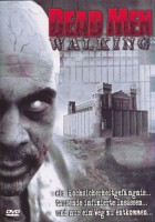 Dead Men Walking (USA 2005)