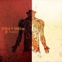 Between the Buried and Me – The Anatomy Of (2006, Victory Records)