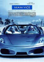 Miami Vice (USA/D/PY/UY 2006)