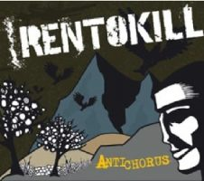 Rentokill – Antichorus (2007, Rude Records/Cargo Records)