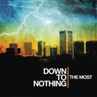 Down to Nothing – The Most (2007, Revelation Records)