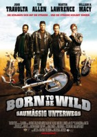 Born to be Wild – Saumäßig unterwegs (USA 2007)