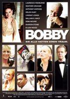 Bobby – Sie alle hatten einen Traum (USA 2006)