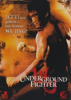 Underground Fighter (HK 2006)