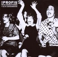 Die Profis – Neue Sensationen und alte Geheimnisse (2008, Teenage Rebel Records)