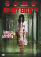 Crazy Eights (USA 2006)