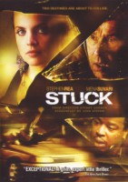 Stuck (USA/CDN/GB 2007)