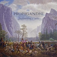 Propagandhi – Supporting Caste (2009, Smallman Records/Hassle Records)