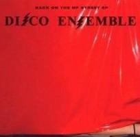 Disco Ensemble – Back on the MF Street (2009, Fullsteam Records)