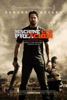Machine Gun Preacher (USA 2011)