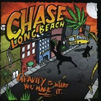 Chase Long Beach – Gravity Is What You Make It (2009, Victory Records)
